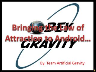 By: Team Artificial Gravity