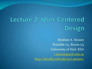 Lecture 2: User-Centered Design