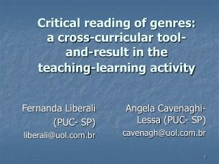 Critical reading of genres: a cross-curricular tool-and-result in the teaching-learning activity