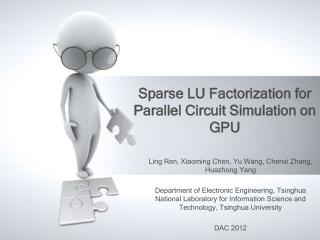 Sparse LU Factorization for Parallel Circuit Simulation on GPU