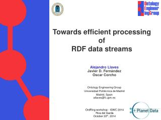 Towards efficient processing of  RDF data streams