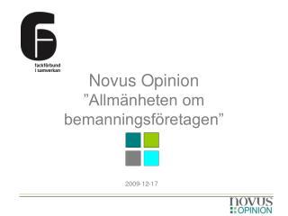 """Novus Opinion """"Allmänheten om bemanningsföretagen"""""""