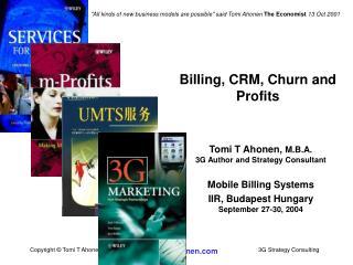Billing, CRM, Churn and Profits