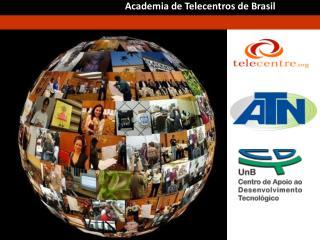 Academia de Telecentros de Brasil