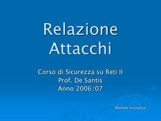 Relazione Attacchi