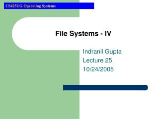 File Systems - IV