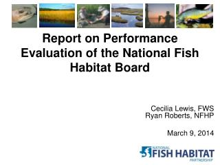 Report on Performance Evaluation of the National Fish Habitat Board