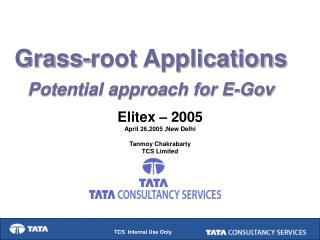 Grass-root Applications Potential approach for E-Gov
