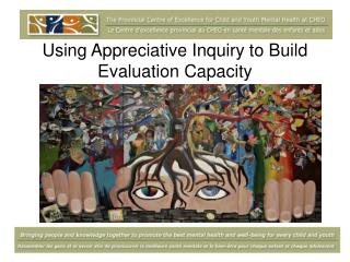 Using Appreciative Inquiry to Build Evaluation Capacity