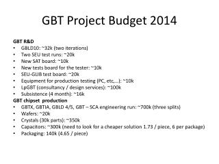 GBT Project  Budget 2014