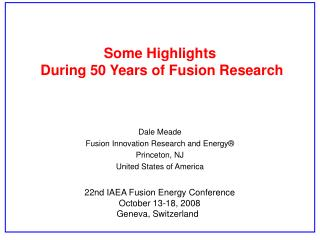 Some Highlights  During 50 Years of Fusion Research