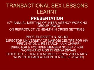 TRANSACTIONAL SEX LESSONS LEARNT