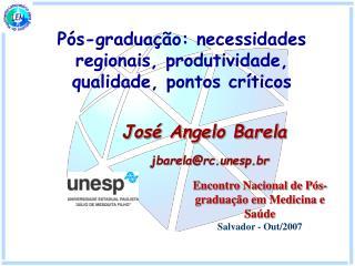 Pós-graduação: necessidades regionais, produtividade, qualidade, pontos críticos