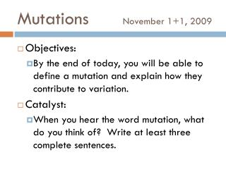 Mutations November 1+1, 2009