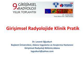 Girişimsel Radyolojide Klinik Pratik