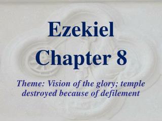 Ezekiel  Chapter 8