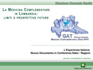 L'Esperienza Italiana:  Nuovo Documento in Conferenza Stato / Regioni