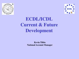 ECDL/ICDL Current & Future Development