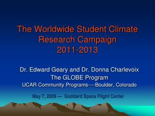 The Worldwide Student Climate Research Campaign  2011-2013