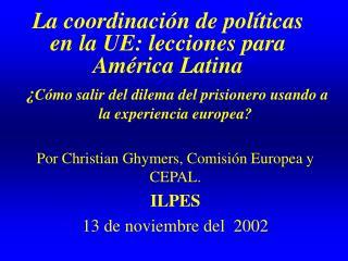La coordinación de políticas en la UE: lecciones para América Latina