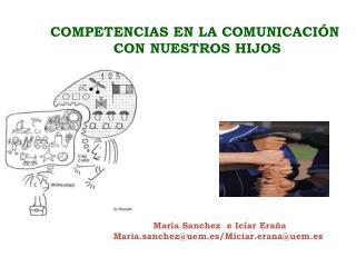 COMPETENCIAS EN LA COMUNICACIÓN  CON NUESTROS HIJOS
