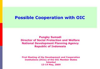 Possible Cooperation with OIC