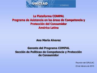 Ana María Alvarez  Gerente del Programa COMPAL