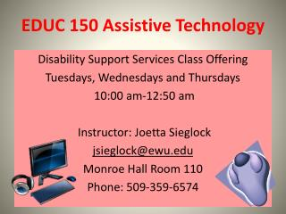 EDUC  150 Assistive Technology