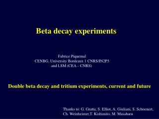 Beta decay experiments