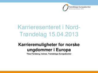 Karrieresenteret i Nord-Trøndelag 15.04.2013