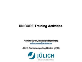 UNICORE Training Activities