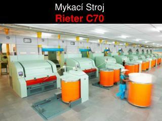Mykací Stroj Rieter C70