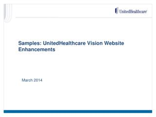 Samples: UnitedHealthcare Vision Website Enhancements