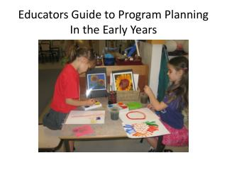 Educators Guide to Program Planning In the Early Years