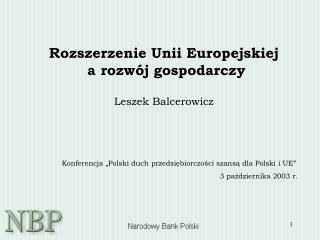 Rozszerzenie Unii Europejskiej  a rozwój gospodarczy