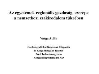 Az egyetemek regionális gazdasági szerepe a nemzetközi szakirodalom tükrében