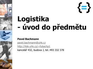 Logistika - �vod do p?edm?tu