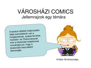 VÁROSHÁZI COMICS