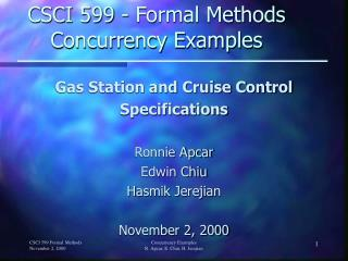 CSCI 599 - Formal Methods  Concurrency Examples