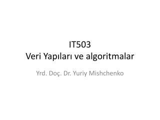 IT503  Veri Yapıları ve algoritmalar