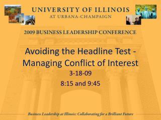 Avoiding the Headline Test -Managing Conflict of Interest