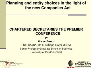 Planning and entity choices in the light of the new Companies Act