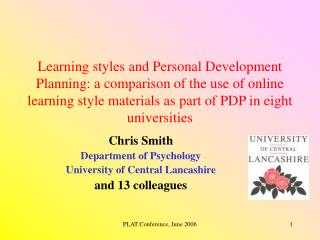 Chris Smith Department of Psychology University of Central Lancashire and 13 colleagues