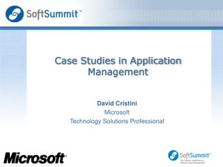 Case Studies in Application Management