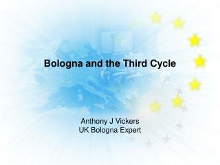 Bologna and the Third Cycle