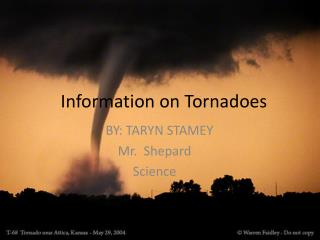 Information on Tornadoes