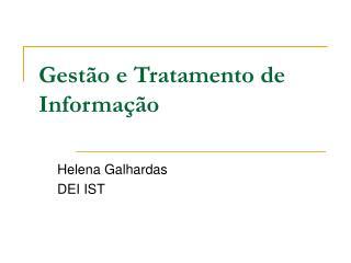 Gestão e Tratamento de Informação