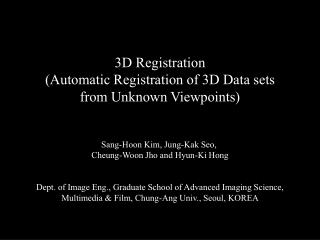 3D Registration (Automatic Registration of 3D Data sets from Unknown Viewpoints)