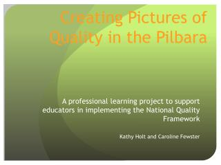 Creating Pictures of Quality in the Pilbara