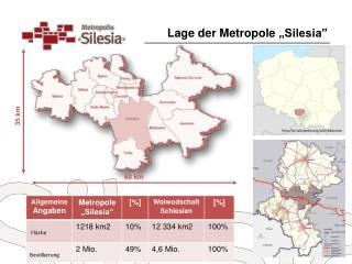 """Lage  der  Metropole  """"Silesia"""""""